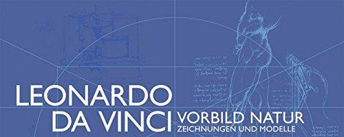 Leonardo da Vinci Vorbild Natur