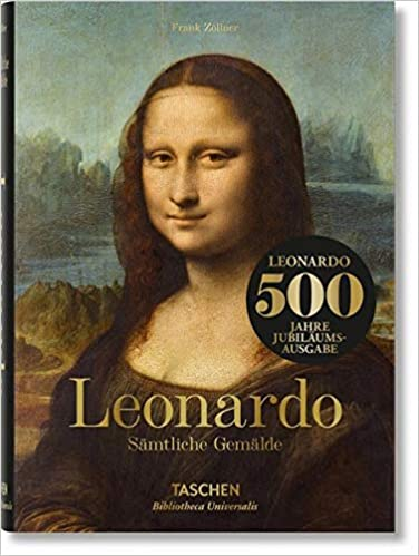 Leonardo da Vinci. Sämtliche Gemälde 500 Jahr Jubliäumsausgabe