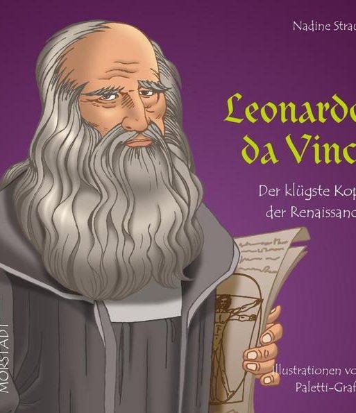Leonardo da Vinci Der klügste Kopf der Renaissance